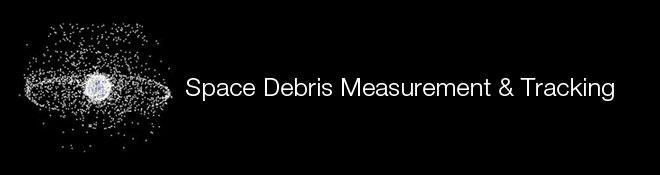 Space Debris Measurement & Tracking
